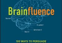 Brainfluence 100 Ways to Persuade and Convince Consumers with Neuromarketing